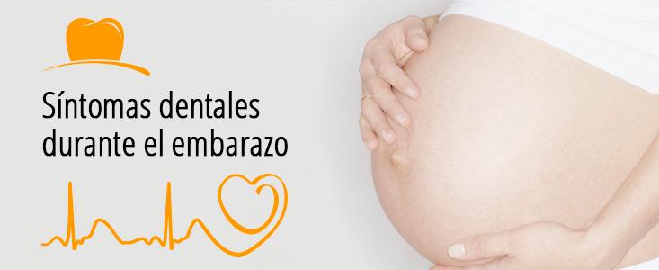 Síntomas dentales durante el embarazo